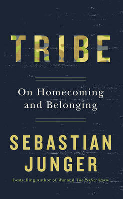 Tribe: On Belonging and Homecoming