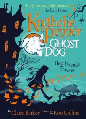 Best Friends Forever (Knitbone Pepper, Ghost Dog #1)
