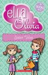 Sister Tales (Ella and Olivia Bind-Up #3)