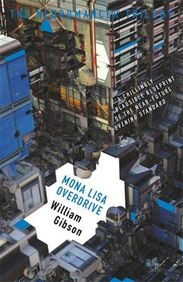 Mona Lisa Overdrive (Neuromancer #3)