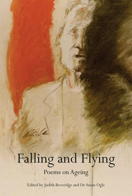Falling and Flying: Poems on Ageing