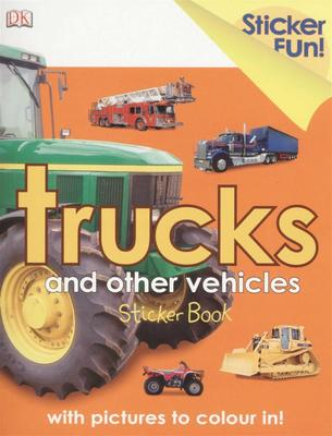 Trucks and Other Vehicles (Sticker Fun)