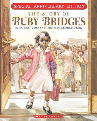The Story of Ruby Bridges (Anniversary Edition) (PB)
