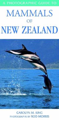 Photographic Guide to Mammals of New Zealand