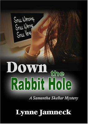Down the Rabbit Hole (A Samantha Skeller Mystery #1)
