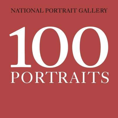 National Portrait Gallery: 100 Portraits