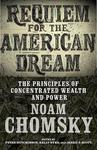 Requiem for the American Dream: The Principles of Concentrated Weath and Power