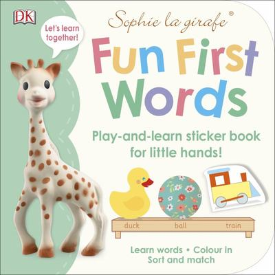 Sophie La Girafe Fun First Words : Play-and-learn Sticker Book