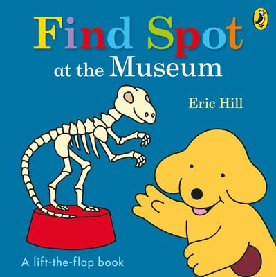 Find Spot at the Museum (Board Book)