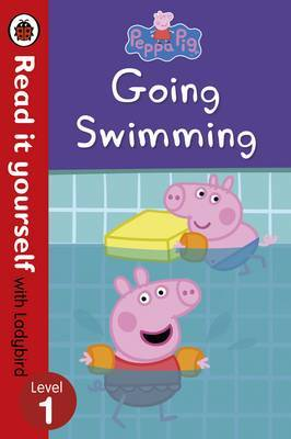 Peppa Pig: Going Swimming - Read it Yourself with Ladybird: Level 1