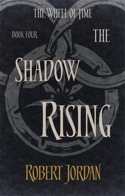 Shadow Rising, The (Wheel of Time #4)