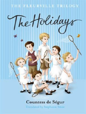 The Holidays (Fleurville Trilogy #3)