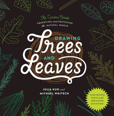 Drawing Trees and LeavesObserving and Sketching the Natural World