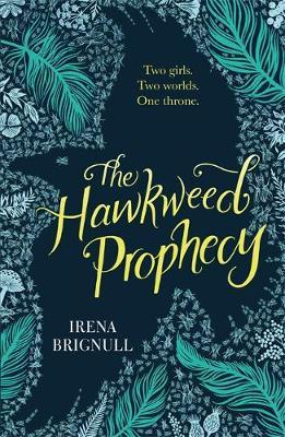The Hawkweed Prophecy (#1)