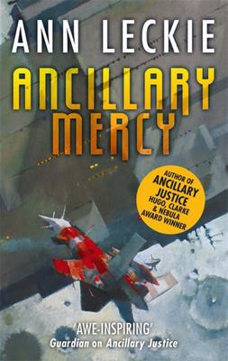 Ancillary Mercy (Imperial Radch #3)