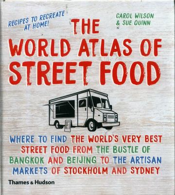 The World Atlas of Street Food