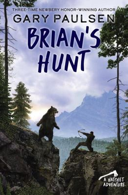 Brian's Hunt (Hatchet Saga #5)