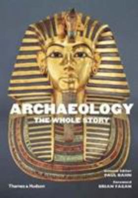 Archaeology The Whole Story