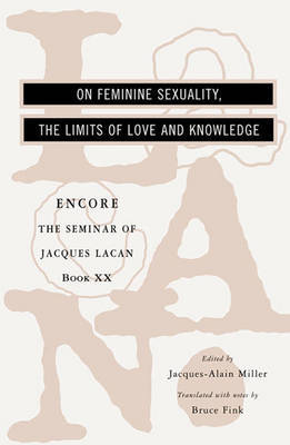 The Seminar of Jacques Lacan:  Enlarge Image On Feminine Sexuality