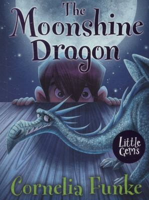 The Moonshine Dragon (Little Gems IA 5-8)