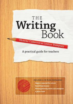 The Writing Book: A Practical Guide for Teachers