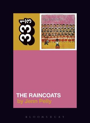The Raincoats' The Raincoats 33 1/3
