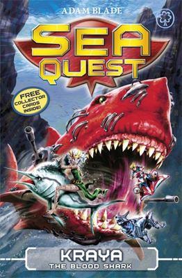 Kraya the Blood Shark (Sea Quest #4)