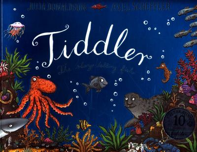 Tiddler: The Story-Telling Fish (10th Anniversary PB)