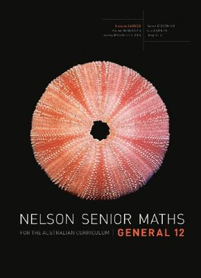 Nelson Senior Maths General 12 for the Australian Curriculum (Print & Digital) - ST126 - Cengage