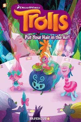 Trolls Graphic Novel Volume 2: Put Your Hair in the Air