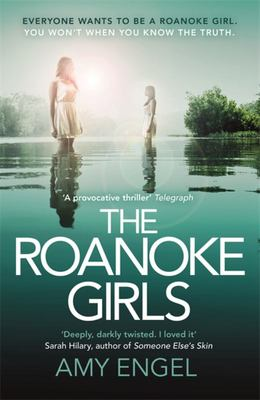 The Roanoke Girls: the most shocking thriller of the summer