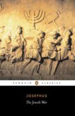 The Jewish War - Josephus- Translated by G. Williamson - Penguin Classics