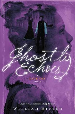 Ghostly Echoes : A Jackaby Novel #3