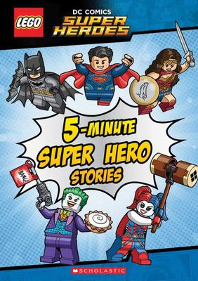 5-Minute Super Hero Stories (LEGO DC Super Heroes)