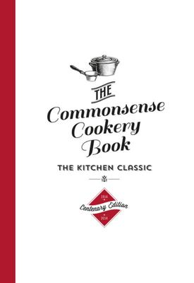 The Commonsense Cookery Centenary Edition (HB)