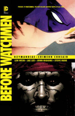 Before Watchmen: Ozymandias / Crimson Corsair