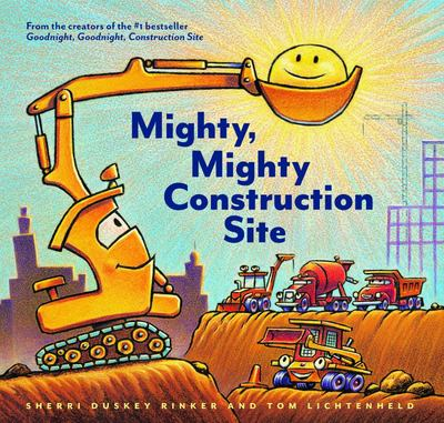 Mighty, Mighty Construction Site (HB)