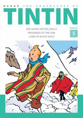 The Adventures of Tintin (Bind-Up #5: Seven Crystal Balls, Prisoners of the Sun, Land of Black Gold)