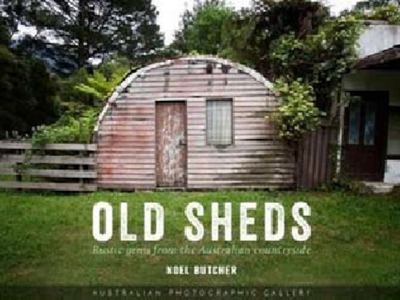 Old Sheds - Australian Photographic Gallery