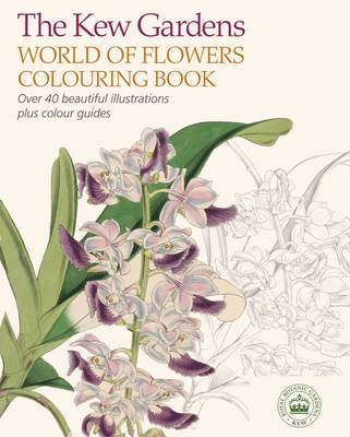 The Kew Gardnens World of Flowers Colouring Book