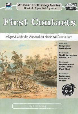 Australian History Series Book 4 - First Contacts