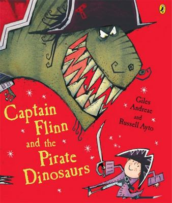 Captain Flinn and the Pirate Dinosaurs (#1)