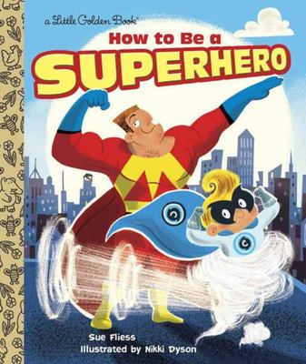 LGB How to be a Superhero (Little Golden Book)