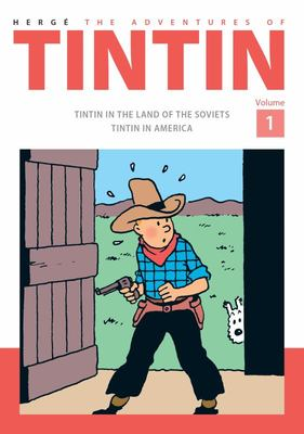 The Adventures of Tintin (Bind-Up #1: Land of the Soviets, Tintin in America)
