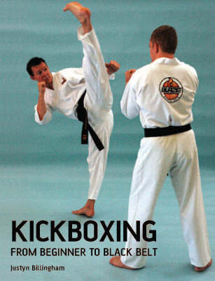 Kickboxing: From Beginner to Black Belt
