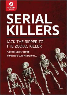 Serial Killers: Jack the Ripper to the Zodiac Killer