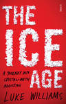 Ice Age - a Journey into Crystal Meth Addiction