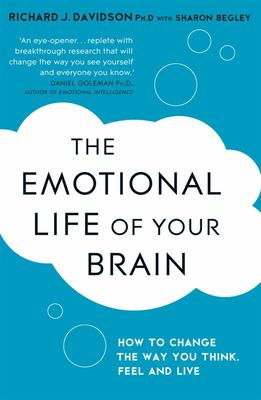 The Emotional Life of Your Brain