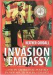 Invasion to Embassy: Land in Aboriginal Politics in New South Wales 1770-1992