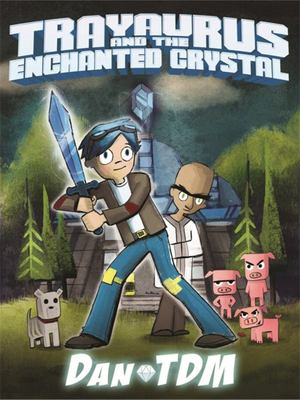 Trayaurus and the Enchanted Crystal (DanTDM)